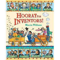 Hooray for Inventors by Marcia Williams, 9780763667498