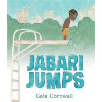 Jabari Jumps by Gaia Cornwall, 9780763678388
