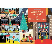 Walk This World at Christmastime by Big Picture Press, 9780763689216