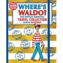 Where's Waldo? the Totally Essential Travel Collection by Martin Handford, 9780763695804
