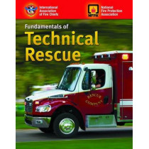 Fundamentals Of Technical Rescue by IAFC, 9780763738372