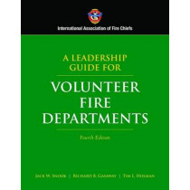 A Leadership Guide for Volunteer Fire Departments by IAFC, 9780763742072