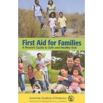 First Aid For Families by AAP - American Academy of Pediatrics, 9780763755522