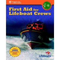 First Aid For Lifeboat Crews by British Paramedic Association, 9780763761820