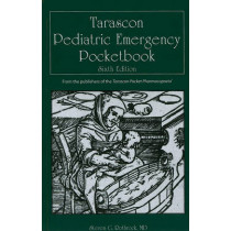 Tarascon Pediatric Emergency Pocketbook by Steven G. Rothrock, 9780763780531