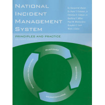 National Incident Management System: Principles And Practice by Donald W. Walsh, 9780763781873