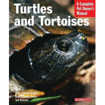 Turtles and Tortoises: Complete Pet Owner's Manual by Richard Bartlett, 9780764134005