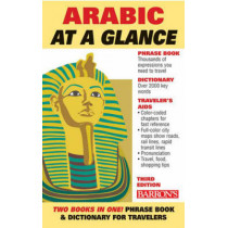 Arabic At a Glance: Foreign Language Phrasebook & Dictionary by Hilary Wise, 9780764137662