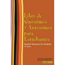 Libro de Sinonimos y Antonimos Para Estudiantes: Spanish Thesaurus for Students (Spanish Edition) by Joan Greisman, 9780764143212