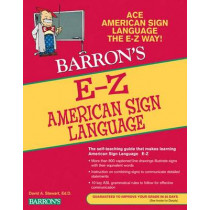 E-Z American Sign Language by David A. Stewart, 9780764144585