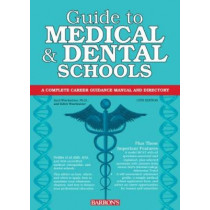 Guide to Medical and Dental Schools by Saul Wischnitzer, 9780764147524