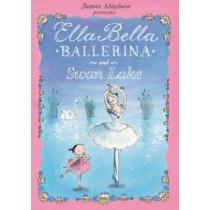 Ella Bella Ballerina and Swan Lake by James Mayhew, 9780764164071