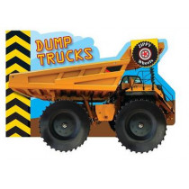 Zippy Wheels: Dump Trucks by Small World Creations, 9780764168260