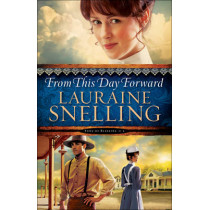 From This Day Forward by Lauraine Snelling, 9780764211072