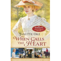 When Calls the Heart by Janette Oke, 9780764212291