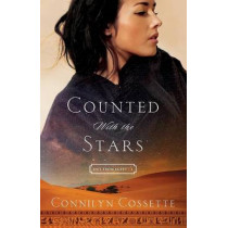 Counted With the Stars by Connilyn Cossette, 9780764214370