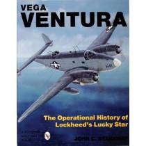 Vega Ventura: The erational Story of Lockheed's Lucky Star by John Stanaway, 9780764300875