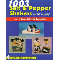 1003 Salt & Pepper Shakers by Larry Carey, 9780764301124