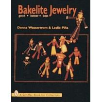 Bakelite Jewelry: Good * Better * Best by Donna Wasserstrom, 9780764301223