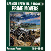 German Heavy Half-Tracked Prime Movers by Reinhard Frank, 9780764301674