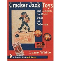 Cracker Jack Toys by Larry White, 9780764301896