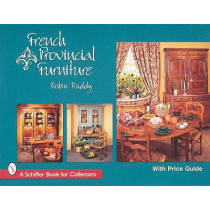French Provincial Furniture by Robin Ruddy, 9780764302053