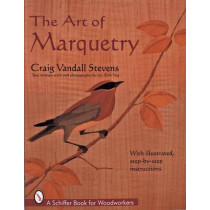 Art of Marquetry by Craig Stevens, 9780764302374