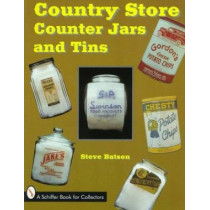Country Store Counter Jars and Tins by Steve Batson, 9780764302404