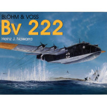 Blohm & Vs Bv 222 by Heinz J. Nowarra, 9780764302954
