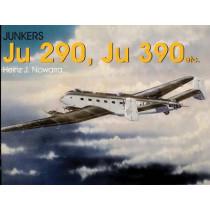 Junkers Ju 290, Ju 390 by Heinz J. Nowarra, 9780764302978