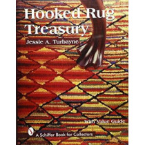 Hooked Rug Treasury by Jessie A. Turbayne, 9780764303012
