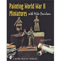 Painting World War II Miniatures by Mike Davidson, 9780764303715