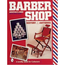 Barbersh: History and Antiques by Christian R. Jones, 9780764306952