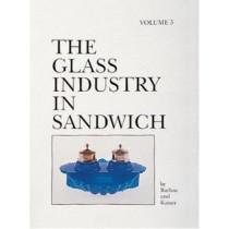 Glass Industry in Sandwich: Vol Five by Joan E. Kaiser, 9780764306990