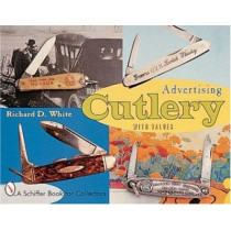 Advertising Cutlery by Richard D. White, 9780764307386