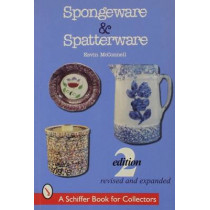Spongeware and Spatterware. Revised 2nd Edition by Kevin McConnell, 9780764307683