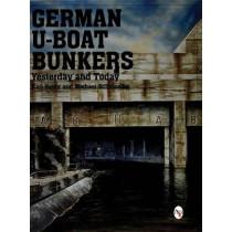 German U-Boat Bunkers by Karl-Heinz Schmeelke, 9780764307867