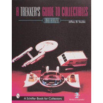A Trekker's Guide to Collectibles with Prices by Jeffrey B. Snyder, 9780764308154