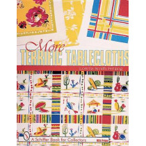 More Terrific Tablecloths by Loretta Smith Fehling, 9780764309755