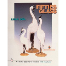 Fifties Glass by Leslie Pina, 9780764309861