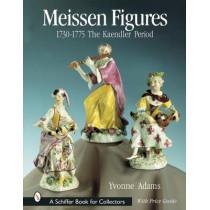 Meissen Figures 1730-1775: The Kaendler Period by Yvonne Adams, 9780764312403