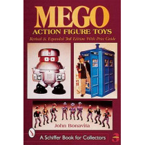 Mego Action Figure Toys by John Bonavita, 9780764312649