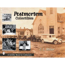 Ptmortem Collectibles by C. L. Miller, 9780764313301