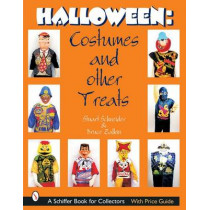 Halloween: Costumes and Other Treats by Stuart Schneider, 9780764314100