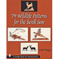 79 Wildlife Patterns for the Scroll Saw by Frank Pozsgai, 9780764314247