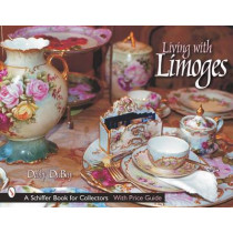 Living with Limoges by Debby DuBay, 9780764314513