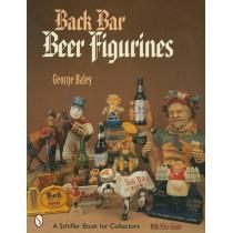 Back Bar Beer Figurines by George Baley, 9780764315268