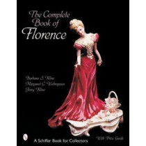 Complete Book of Florence Ceramics by Barbara Kline, 9780764315282