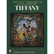 Lt Treasures of Louis Comfort Tiffany: Windows, Paintings, Lamps, Vases, and Other Works by Hugh F. McKean, 9780764315473