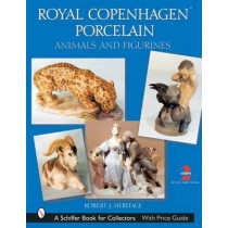 Royal Cenhagen Porcelain: Animals and Figurines by Robert J. Heritage, 9780764315725